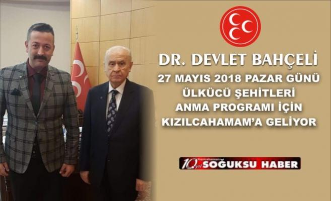 DEVLET BAHÇELİ KIZILCAHAMAM'A GELİYOR