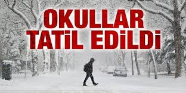 OKULLAR TATİL EDİLDİ