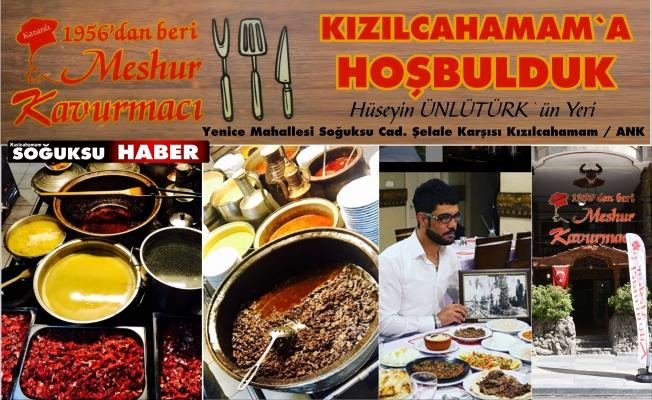 MEŞHUR KAVURMACI KIZILCAHAMAM'DA