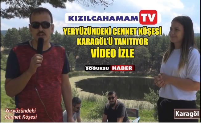 KIZILCAHAMAM TV KARAGÖLDE
