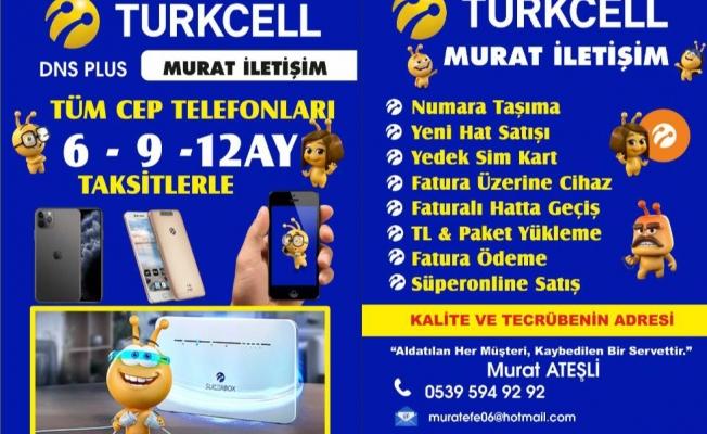 TURKCELL MURAT İLETİŞİMDE KAMPANYA BAŞLADI