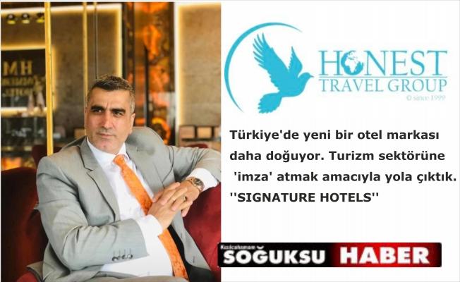 ''SIGNATURE HOTELS'' 2021'İN DÜNYAYA AÇILAN KAPISI OLACAK