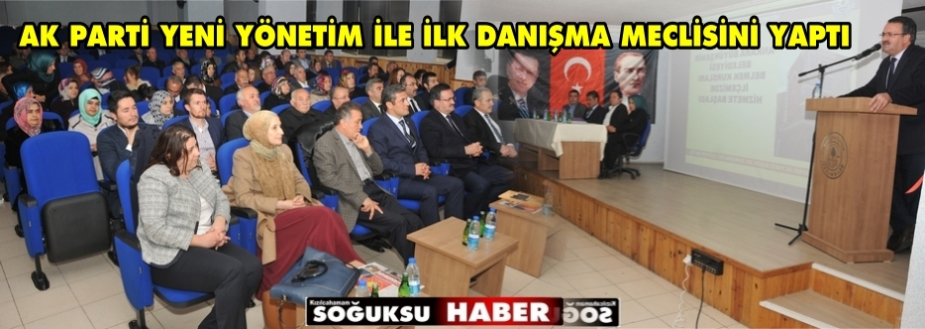 AK PARTİ KASIM AYI DANIŞMA MECLİSİ YAPILDI