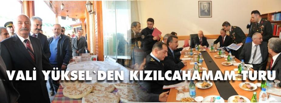 ANKARA VALİSİ KIZILCAHAMAM'DA GÜVENLİK TOPLANTI YAPTI