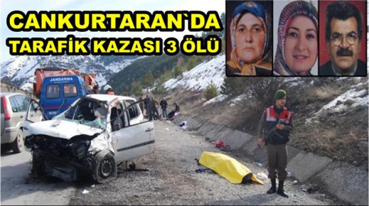CANKURTARANDA TRAFİK KAZASI 3 ÖLÜ