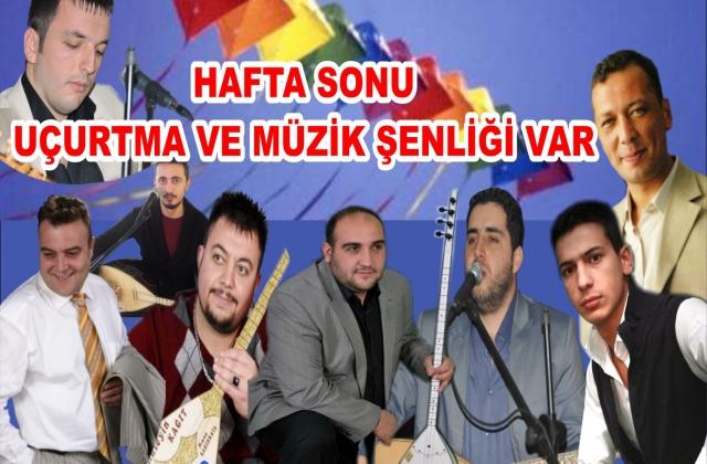 HAFTA SONU ŞENLİK VAR