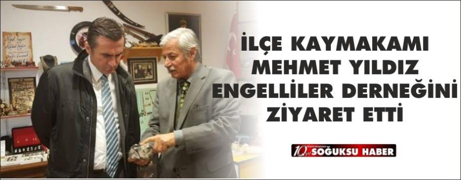 KAYMAKAM YILDIZ KEDER'İ ZİYARET ETTİ