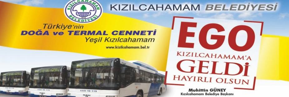 KIZILCAHAMAM'A EGO GELDİ