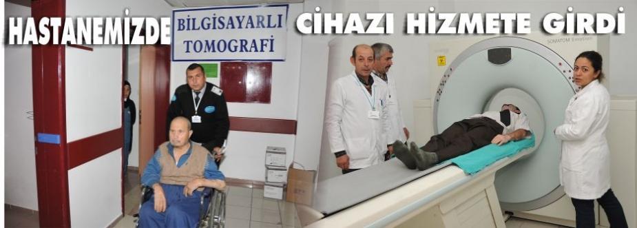 KIZILCAHAMAM'A YENİ TOMOGRAFİ CİHAZI