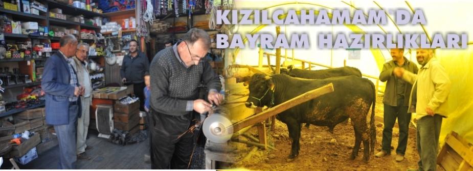 KIZILCAHAMAMDA BAYRAM HAZIRLIKLARI