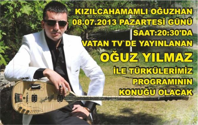 KIZILCAHAMAMLI OĞUZHAN VATAN TV'DE