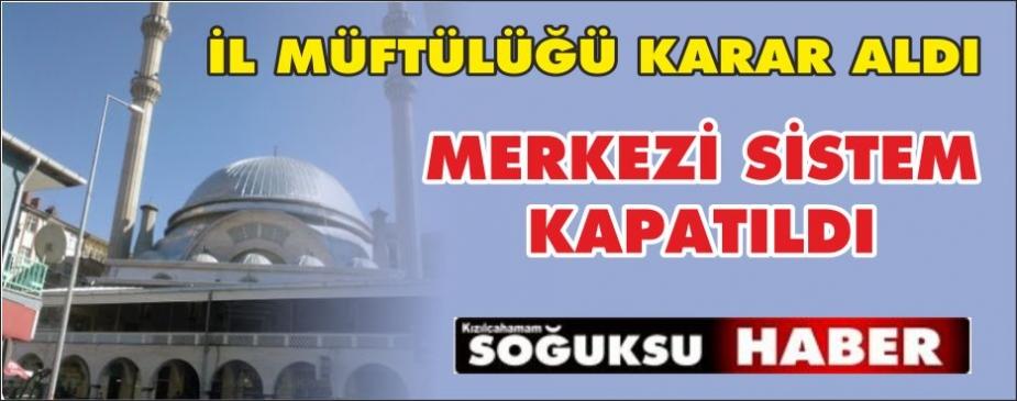 MERKEZİ EZAN KALDIRILDI