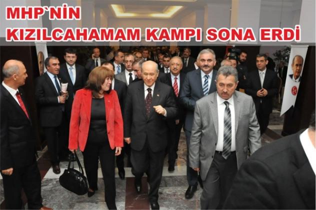 MHP'NİN KIZILCAHAMAM KAMPI SONA ERDİ