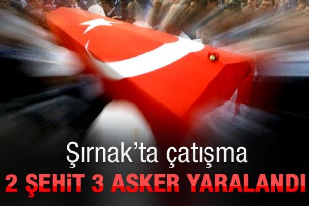ŞIRNAK'TA 2 ŞEHİT