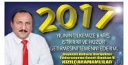 2017 YILININ ÜLKEMİZE BARIŞ,İSTİKRAR,HUZUR...