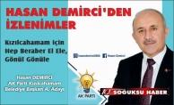 HASAN DEMİRCİ'DEN SİYASİ İZLENİMLER