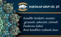 TAŞKINLAR GRUP'TAN BERAT KANDİLİ MESAJI