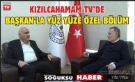 BAŞKAN'LA ÖZEL BÖLÜM VİDEO