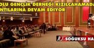 ANADOLU GENÇLİK DERNEĞİ KIZILCAHAMAM'DA