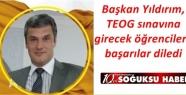 BAŞKAN SEFA YILDIRIM ÖĞRENCİLERE BAŞARILAR...
