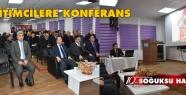 EĞİTİMCİLERE KONFERANS