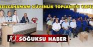 İLÇE GÜVENLİK TOPLANTISI GERÇEKLEŞTİRİLDİ...