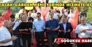 KOZALAK GARDEN YENİ YERİNDE HİZMETE AÇILDI...