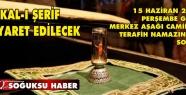 SAKAL-I ŞERİF KIZILCAHAMAM'DA ZİYARET...