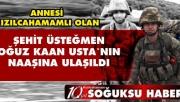 ŞEHİT ÜSTEĞMEN USTA'NIN CENAZESİ 2 AY SONRA ANKARA'YA GETİRİLDİ