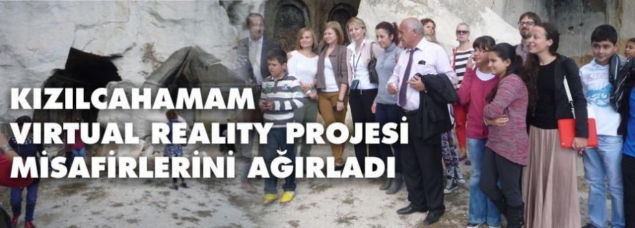 VIRTUAL REALITY PROJESİ MİSAFİRLERİ KIZILCAHAMAM'DA