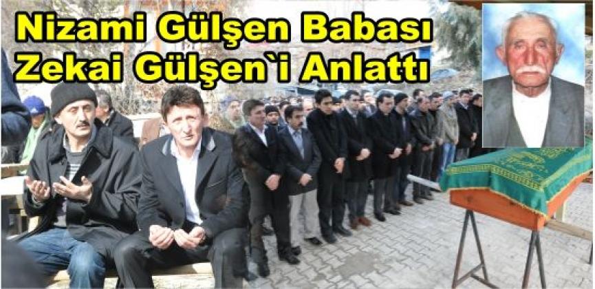 ZEKAİ GÜLŞEN'İN ARDINDAN