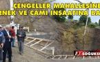 ÇENGELLER MAHALLESİNE DERNEK VE CAMİ İNŞAATI TEMELİ ATILDI